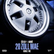 Celo & Abdi – 20 ZOLL MAE feat. Bonez MC